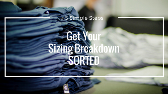 Get Your Sizing Breakdown Sorted [5 Simple Steps]