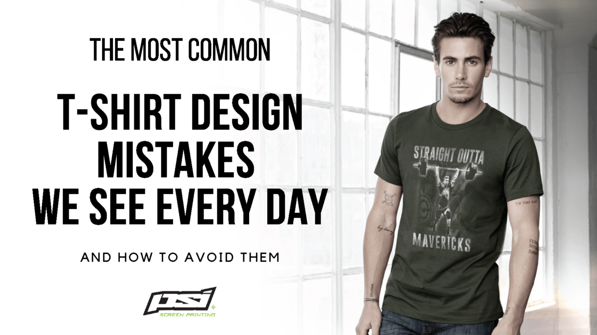 The most common T-SHIRT DESIGN MISTAKES we see every day [and how to avoid them]